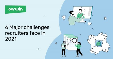 Feature Image of 6 Major Challenges Recruiters Face - 6 Challenges Recruiters Face - Oorwin